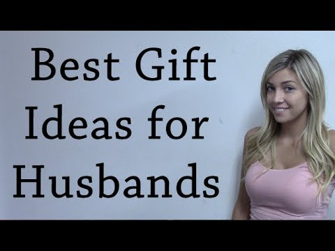 Best Gift Ideas For Husband