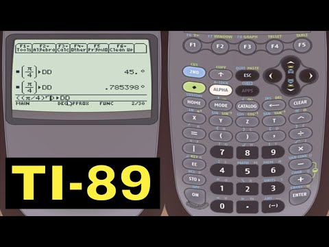 TI-89 Calculator - 17 - Converting Between Degrees and Radians