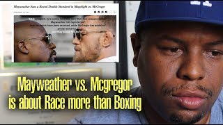Floyd Mayweather vs. Conor Mcgregor is more about Race in America than Boxing