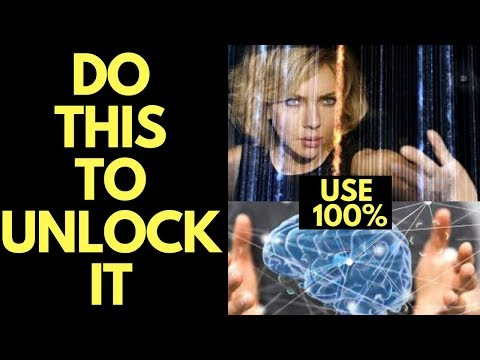 3 Ways to UNLOCK Your Brains FULL Potential and Use 100% of Your Brain