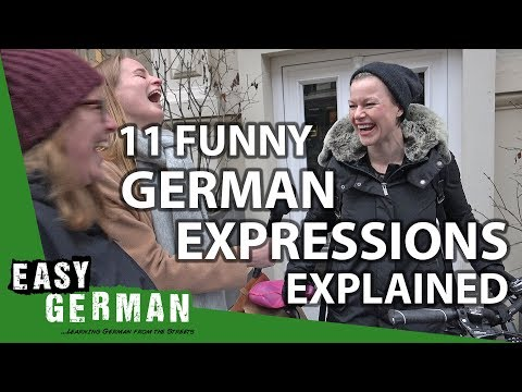 11 Funny German Expressions Explained | Easy German 225