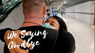 Long Distance Relationship - Thai Girlfriend saying goodbye to Foreigner Boyfriend
