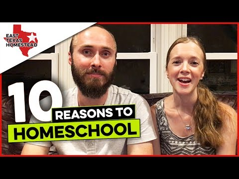 10 Reasons Why Homeschooling Is Good And Right For Our Kids | #Homeschooling | #EastTexasHomestead