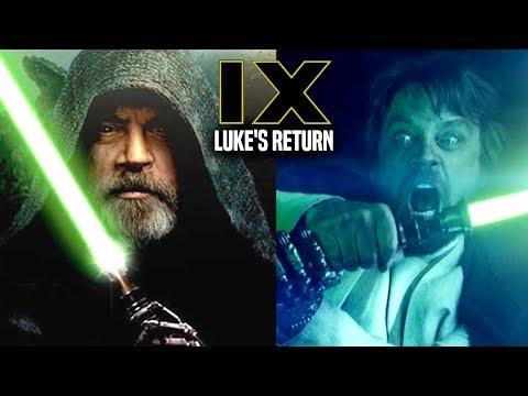Star Wars Episode 9 Luke's Return Confirmed! & More