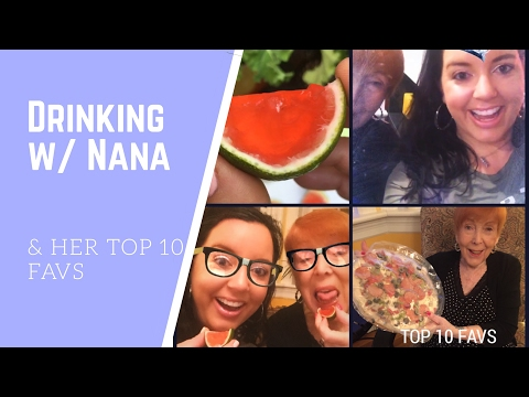 Watermelon Jello Shots | Drinking with Nana & her Top 10 Favorites