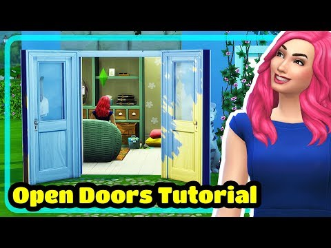 The Sims 4 Open Doors Tutorial - Building Tips and Tricks