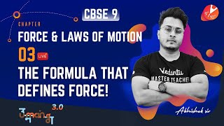 Force and Laws of Motion L-3 [Momentum and 2nd Law of Motion] CBSE 9 Science Chapter 9   Term 1 Exam
