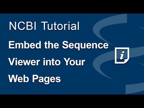 Embed the NCBI Sequence Viewer into Your Pages