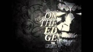 Tha Playah - On The Edge