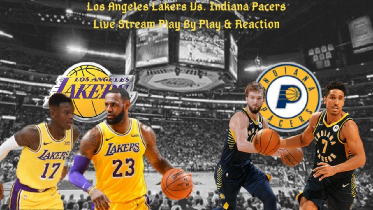 Los Angeles Lakers Vs. Indiana Pacers Live Play By Play & Reaction
