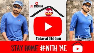#StayHome and Chill #WithMe I FunPataka