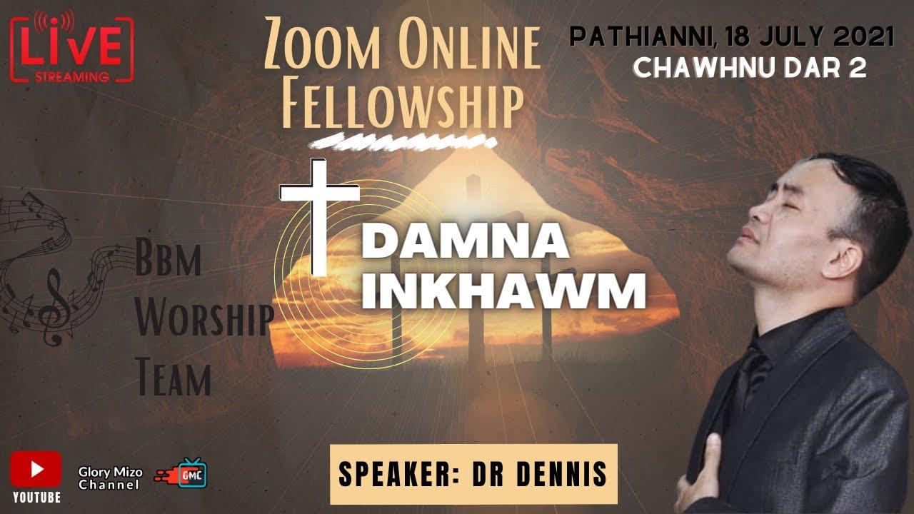 DAMNA INKHAWM || Online Fellowship