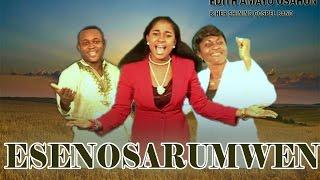 Edo Gospel Music: Esenosarumwen by Mrs Edith Amayo Osahon feat Palmer Omoruyi