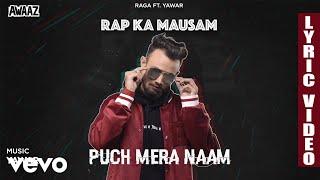 Pooch Mera Naam - Official Lyric Video   Raga   Pooch Mera Naam