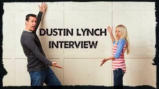 Dustin Lynch Interview