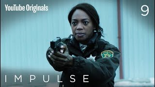 """Impulse - Ep 9 """"They Know Not What They Do"""""""