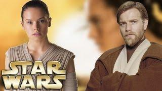 6 Reasons Why Rey is a Kenobi