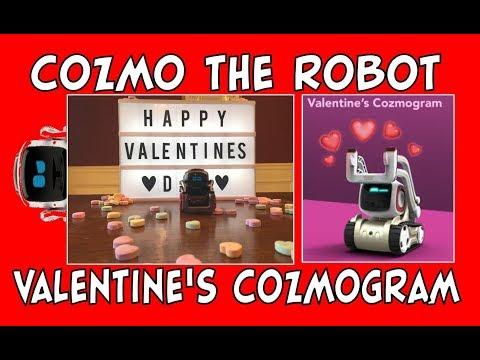 Cozmo the Robot | Valentine's Day Cozmogram | Episode #77 | #cozmoments