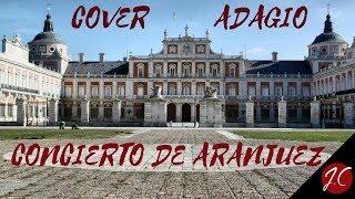 CONCIERTO DE ARANJUEZ, ADAGIO,COVER.Jerónimo de carmen-Guitarra flamenca