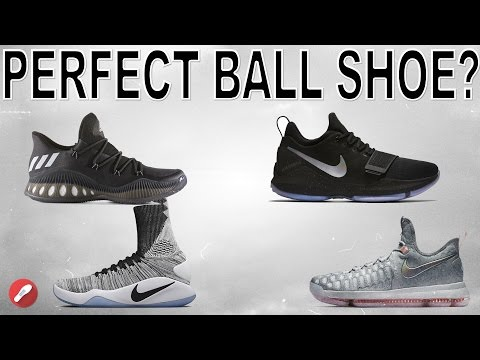 What Would Be The Perfect Basketball Shoe??