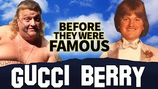 GUCCI BERRY | Before They Were Famous | @TheGucciBerry