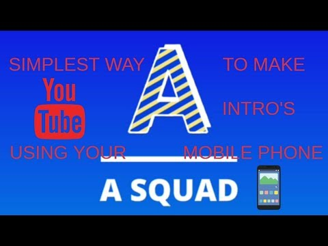 How to make YOUTUBE intros with your smart phone!!!!! Very simple method!!!!!!