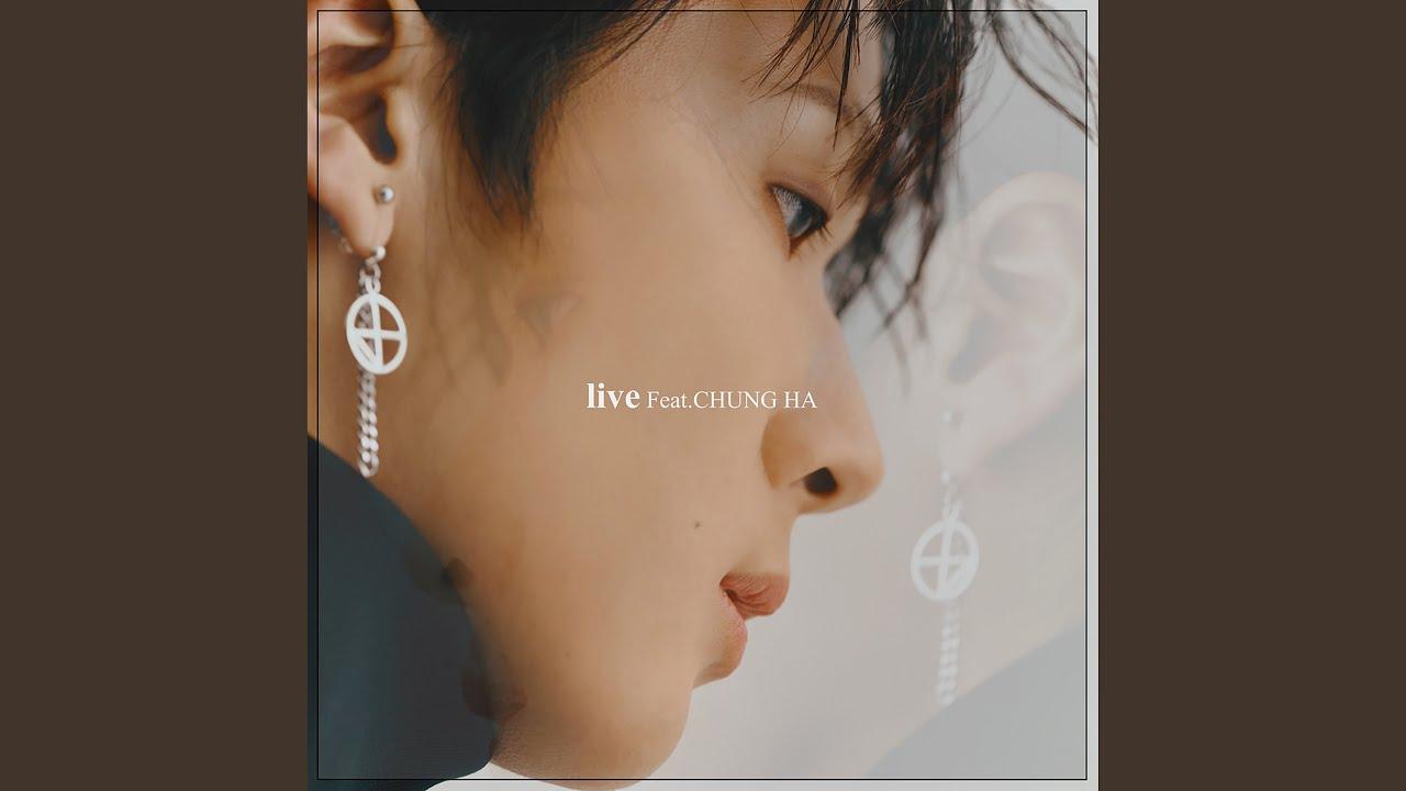 (Bonus track) live (Feat. Chung Ha) - CHUNGHA