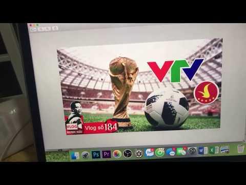 Vlog Minh Hải kể chuyện bản quyền World Cup 2018 và cái dị của VinGroup