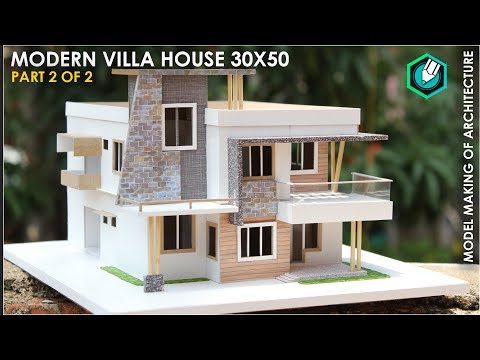 Model making of MODERN ARCHITECTURE VILLA   PART 2 of 2