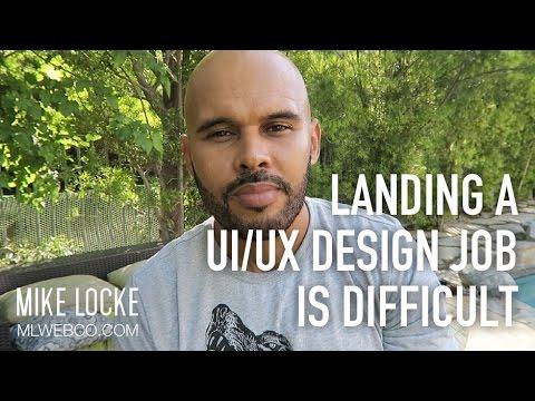 Landing a UI/UX Design Job is Difficult [Words of Encouragement & Advice]