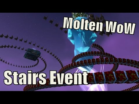 Molten WoW Stairs Event