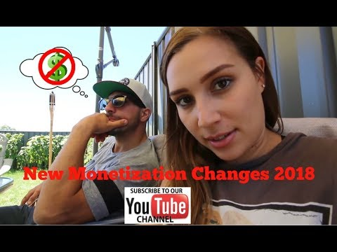YouTube New Monetization Changes 2018   How it affects us small Creators