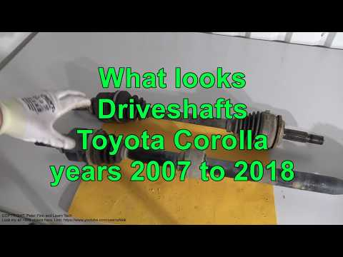 What looks right and left Driveshafts Toyota Corolla years 2007 to 2018