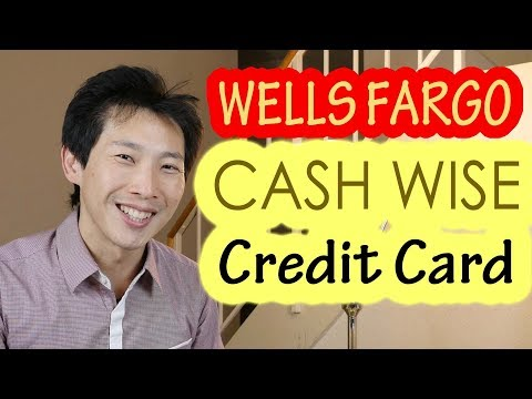 How to Play the Wells Fargo Cash Wise Card