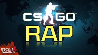 Counter Strike Global Offensive Rap   Strike Down   Rockit Gaming