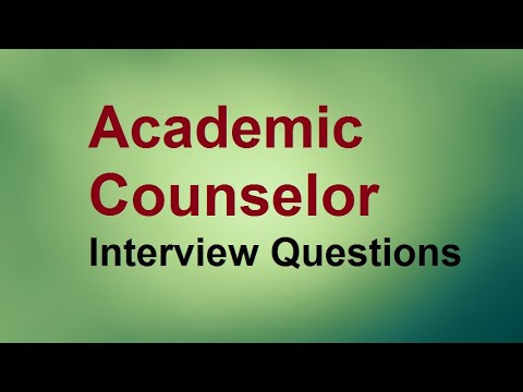 Academic Counselor interview questions
