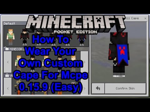 How To Use/Wear Your Own Custom Cape for Minecraft Pocket Edition 1.0.0/1.0 (Minecraft PE/Mcpe) Easy