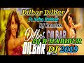 Download Dilbar Dilbar By Neha Kakkar  (Power Dance Mix) DJ R HABIBUR MP3,3GP,MP4