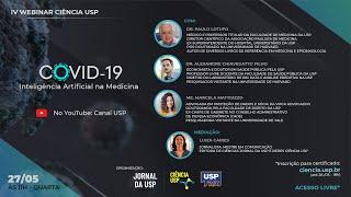 IV Webinar Ciência USP | Covid-19: Inteligência Artificial na Medicina - 27.05.20 11h