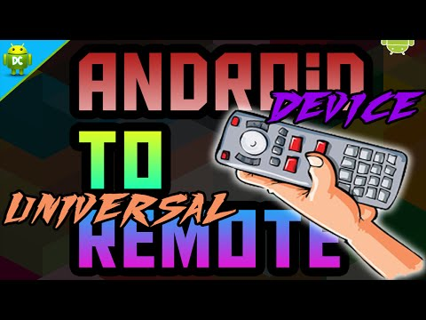 Use Android Device As Universal Remote To Control (TV, DVD, Sound Systems, Cable Boxes) 2015/2016