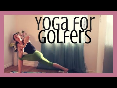 Yoga for Golfers - Improve Your Swing, Open Shoulders, Hips & Low Back
