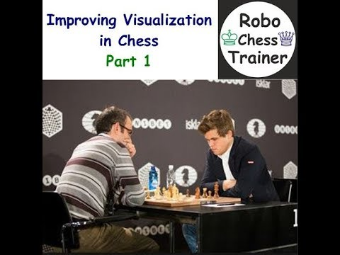 Improving Visualization in Chess Part 1