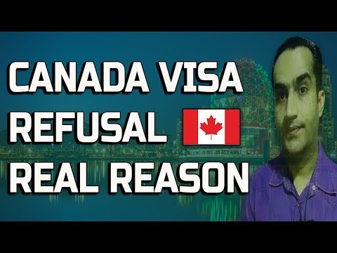 Find Out Canada Visas And Immigration Real Reasons of Refusal