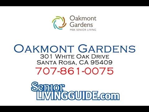 Oakmont Gardens 301 White Oak Drive Santa Rosa, CA 95409 707-861-0075