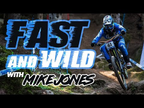 Fast & Wild with Mike Jones