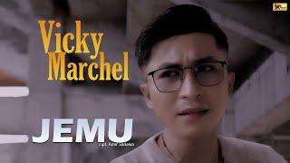 Vicky Marchel - Jemu