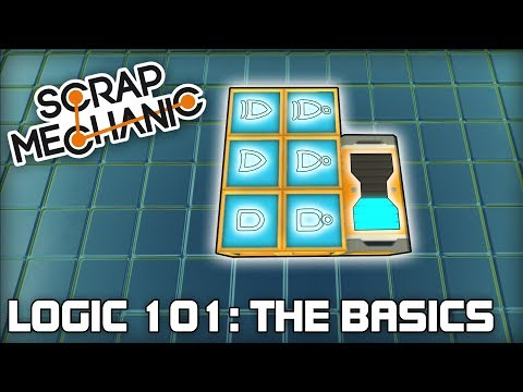 Basic Logic Gates & Functions! (Scrap Mechanic Logic Tutorials #01)