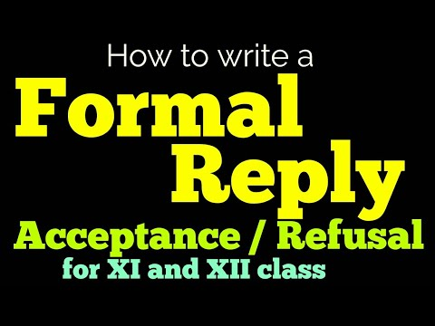 Formal reply to invitation for 12th class II Formal acceptance and refusal letter or reply