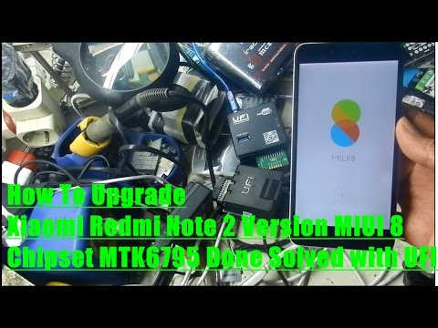 How To Upgrade Xiaomi Redmi Note 2 Version MIUI 8 Chipset MTK6795 Done Solved with UFI