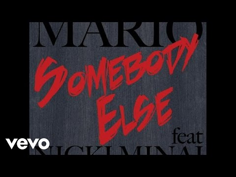 Mario - Somebody Else (Audio) ft. Nicki Minaj